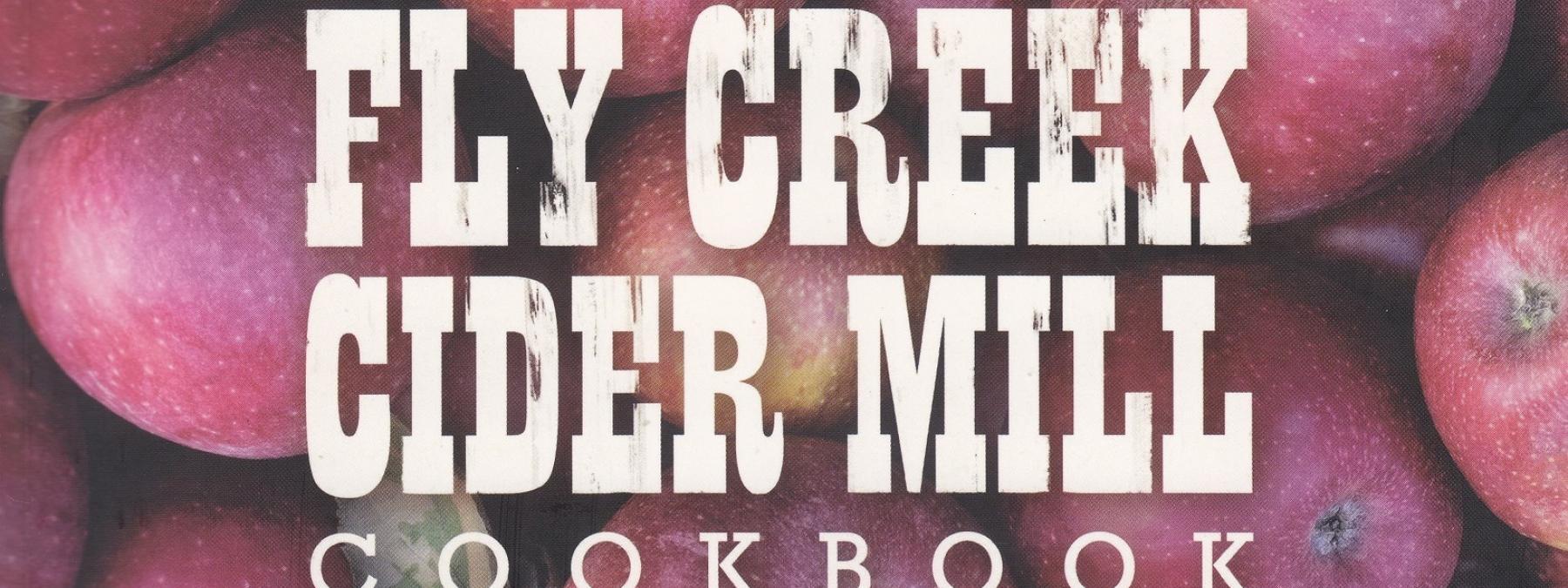 Fly Creek Cider Mill Cookbook
